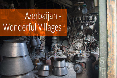 Gallery: Azerbaijan's wonderful villages