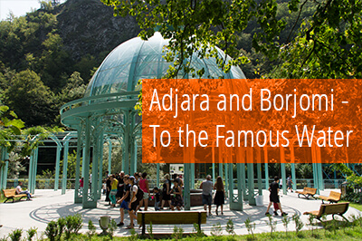 Gallery: Through Georgian Adjara up to famous Borjomi