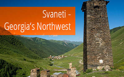 Gallery: Amazing Svaneti in Georgia's North